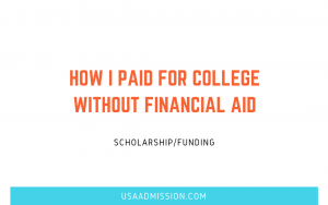 How I Paid For College Without Financial Aid