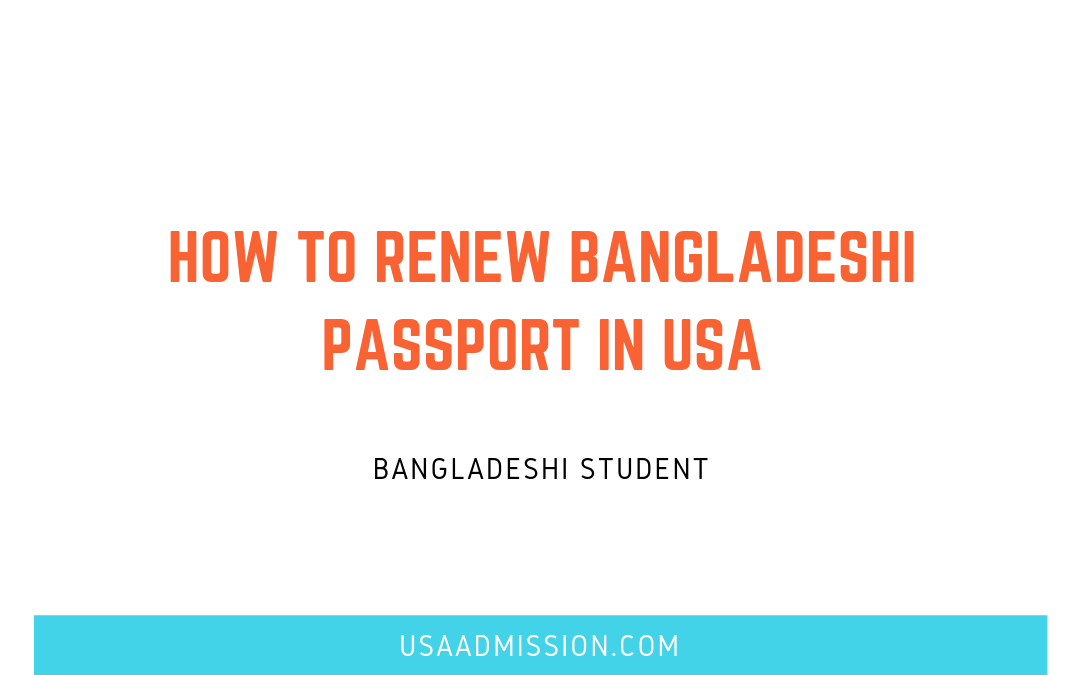 How To Renew Bangladeshi Passport in USA (2019)