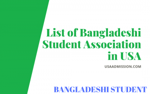 List of Bangladeshi Student Association in USA