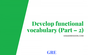 Develop functional vocabulary (Part – 2)