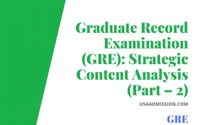 Graduate Record Examination (GRE): Strategic Content Analysis (Part – 2)