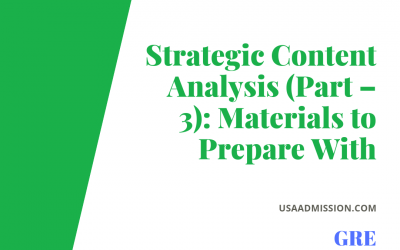 Graduate Record Examination (GRE): Strategic Content Analysis (Part – 3): Materials to Prepare With