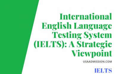 International English Language Testing System (IELTS): A Strategic Viewpoint
