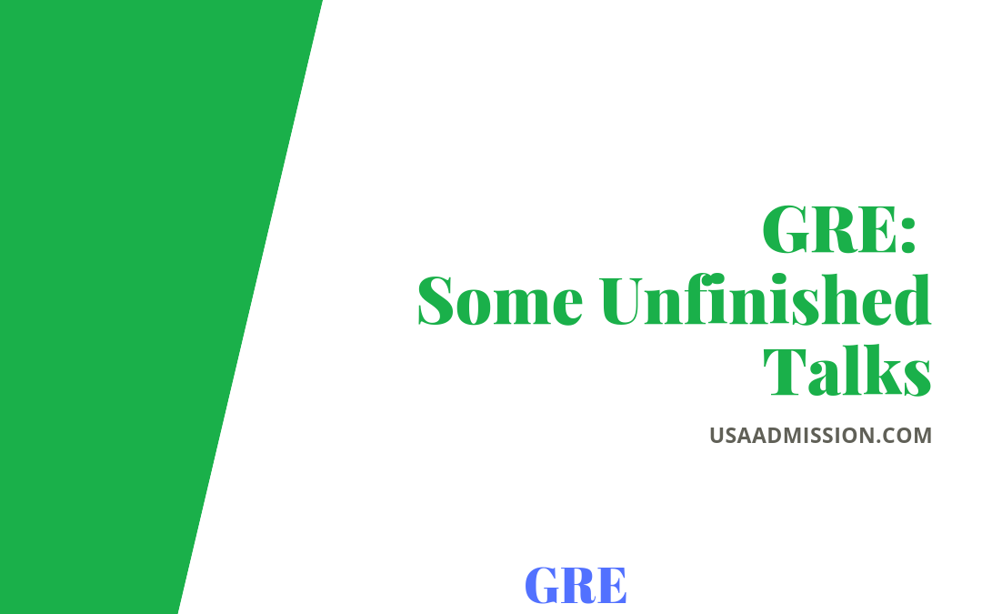 GRE- Some Unfinished Talks