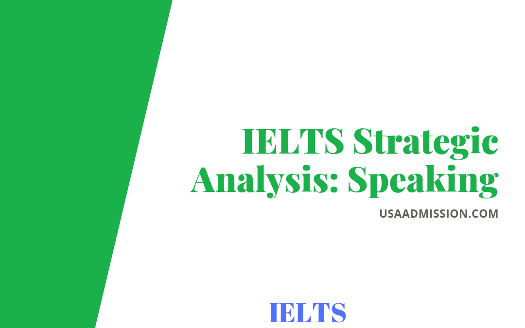 IELTS Strategic Analysis- Speaking