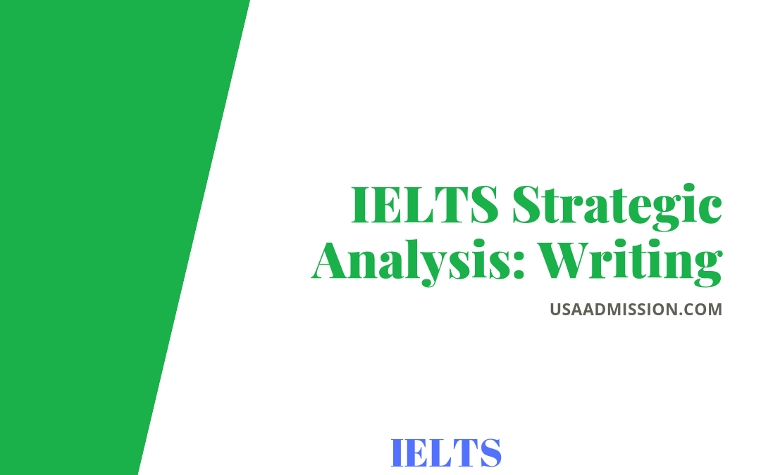 IELTS Strategic Analysis: Writing