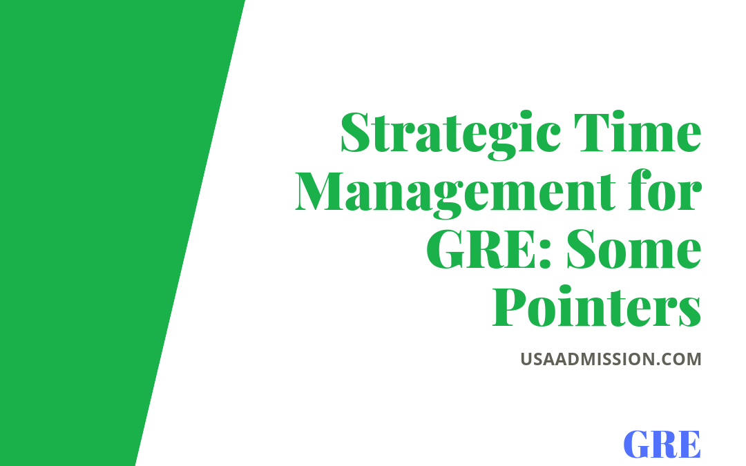 Strategic Time Management for GRE: Some Pointers