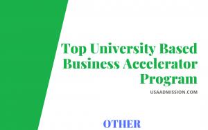 Top University Based Business Accelerator Program