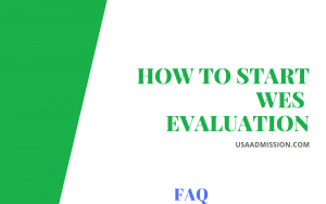 HOW TO START WES EVALUATION