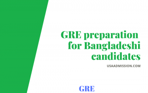 GRE preparation for Bangladeshi candidates