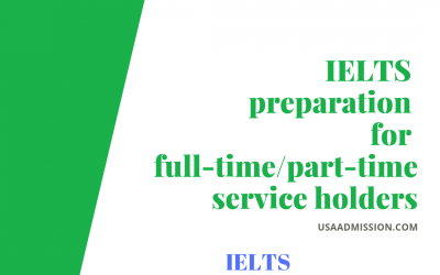IELTS preparation for full-time/part-time service holders
