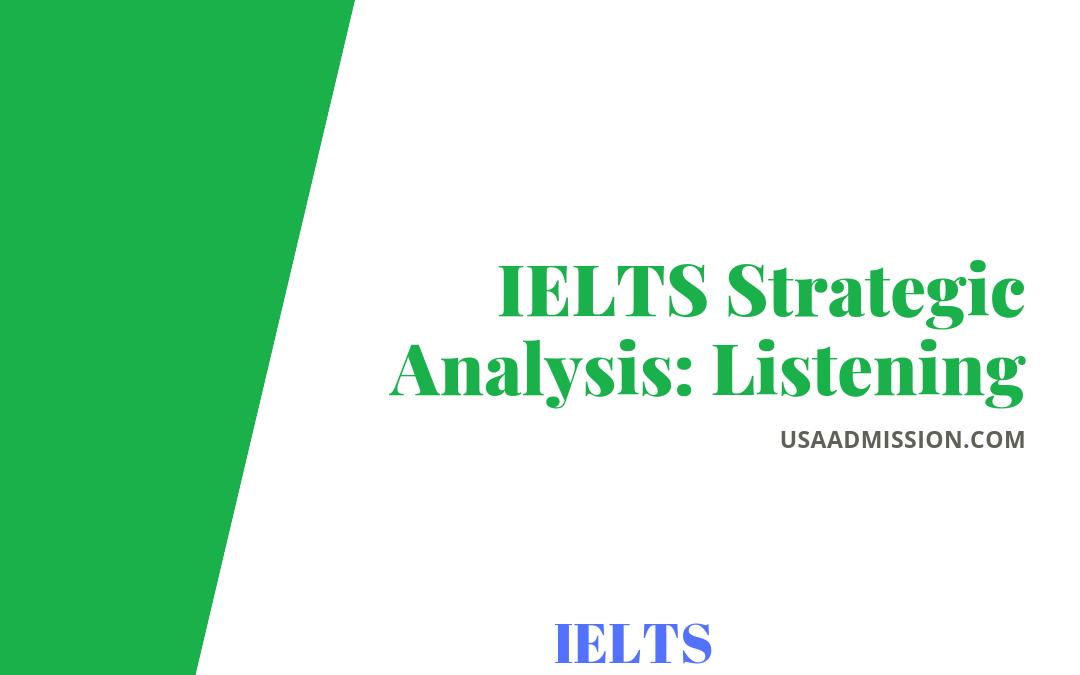IELTS Strategic Analysis: Listening