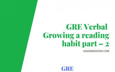 GRE Verbal; growing a reading habit part – 2
