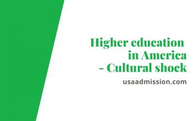Higher Education in America- Cultural Shock