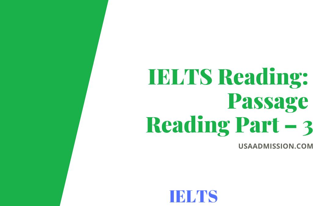 IELTS Reading: Passage Reading Part – 3