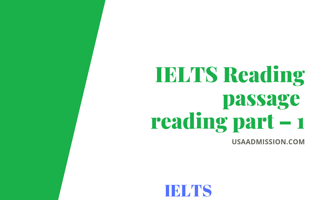 IELTS Reading: passage reading part – 1