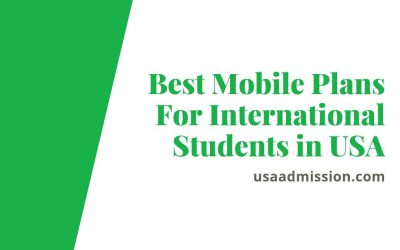Best Mobile Plans For International Students in USA