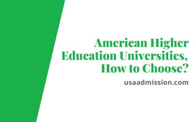 American Higher Education – Universities, How to Choose?
