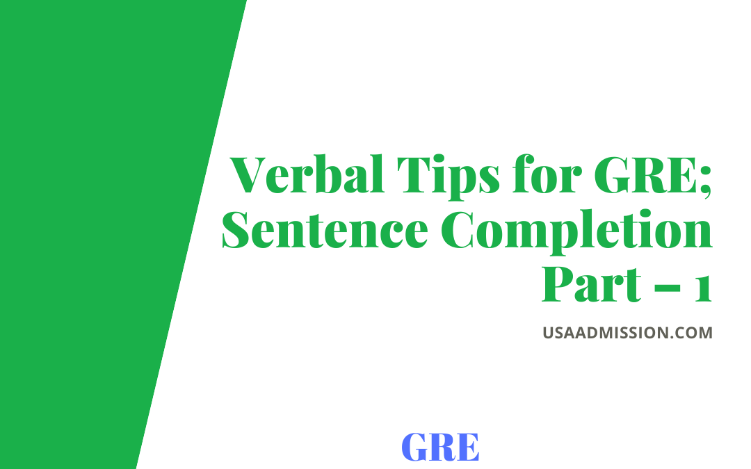 Verbal Tips for GRE; Sentence Completion Part – 1